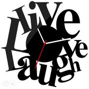Live Love And Laugh Always 3D Wall Clock Mx067   Home Accessories for sale in Alimosho